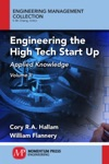 Engineering The High Tech Start Up Volume II