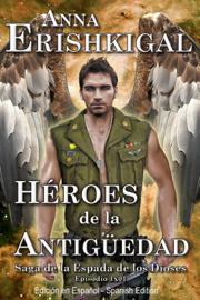Héroes de la Antigüedad: Episodio 1x01 (Edición en Español) book