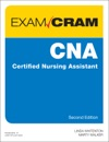 CNA Certified Nursing Assistant Exam Cram 2e