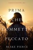 Prima Che Commetta Peccato (Un Mistero di Mackenzie White—Libro 7) Book Cover
