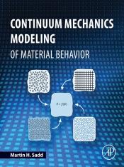 Download Continuum Mechanics Modeling of Material Behavior