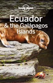 Ecuador & the Galapagos Islands Travel Guide book