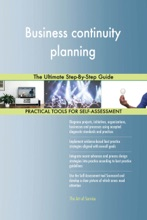 Business Continuity Planning: The Ultimate Step-By-Step Guide