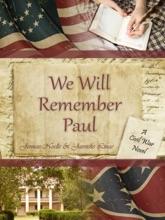 We Will Remember Paul