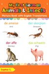 My First German Animals  Insects Picture Book With English Translations