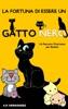 La Fortuna di Essere un Gatto Nero: Un Racconto Divertente per Bambini