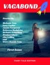 Vagabond 001 Fairy Tale Edition