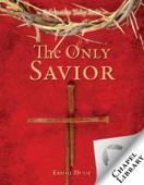 The Only Savior