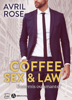 Avril Rose - Coffee, Sex and Law illustration
