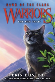 Warriors: Dawn of the Clans #1: The Sun Trail PDF Download