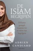 Download and Read Online De Islam begrijpen