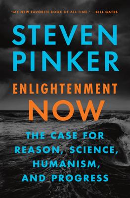 Enlightenment Now - Steven Pinker book