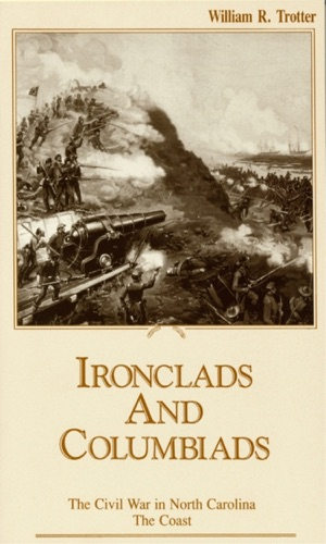 William R. Trotter - Ironclads and Columbiads