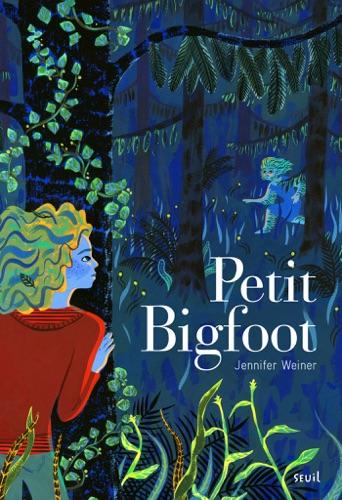 Jennifer Weiner - Petit Bigfoot - tome 1