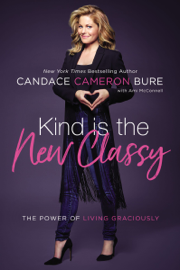 Kind Is the New Classy book