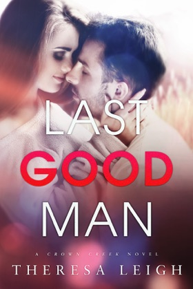 Last Good Man (Crown Creek) book cover