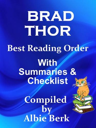Albie Berk - Brad Thor: Best Reading Order with Summaries & Checklist