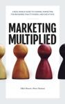 Marketing Multiplied