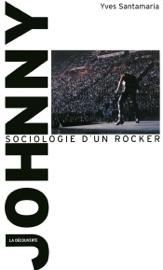 JOHNNY, SOCIOLOGIE DUN ROCKER