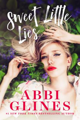Sweet Little Lies - Abbi Glines book