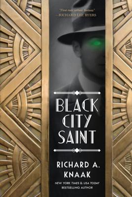 Black City Saint - Richard A. Knaak book