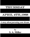 Thursday April 4th 1968