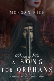 A Song for Orphans (A Throne for Sisters—Book Three) book