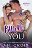 Burn For You - J.H. Croix