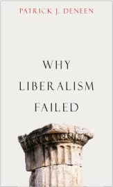 Why Liberalism Failed book