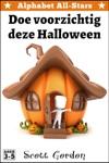 Alphabet All-Stars Doe Voorzichtig Deze Halloween