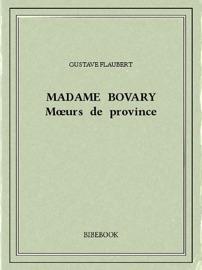 Madame Bovary — Mœurs de province PDF Download