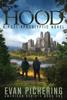 Evan Pickering - Hood: A Post-Apocalyptic Novel  artwork
