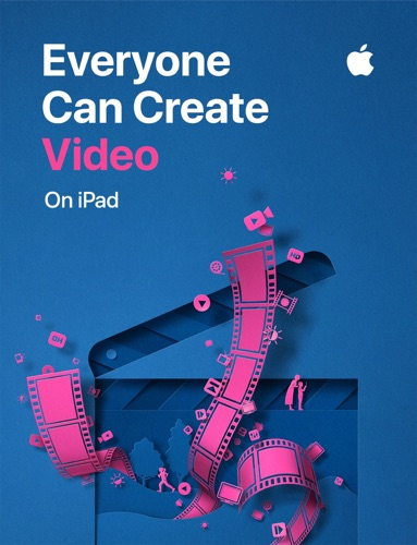 Everyone Can Create: Video - Apple Education - Apple Education