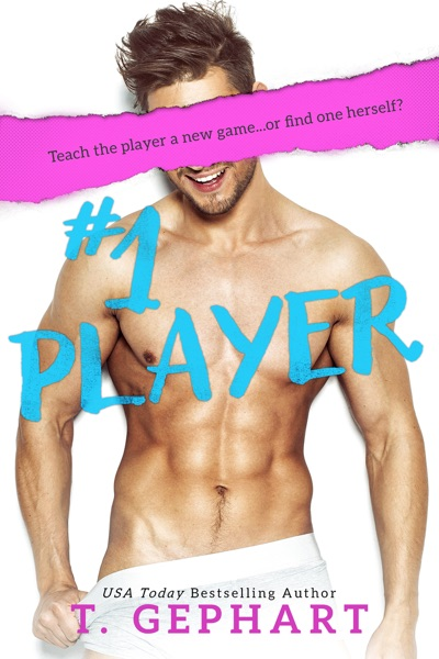 #1 Player - T Gephart book cover