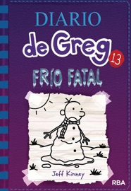 Diario de Greg #13. Frío fatal. PDF Download