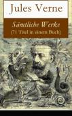 Sämtliche Werke (71 Titel in einem Buch)