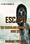 Escape  The Wasteland Chronicles Book Two
