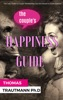 The Couple's Happiness Guide. Save your couple, save your marriage by using the secrets from your brain!