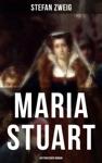 Maria Stuart Historischer Roman