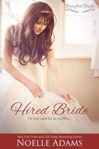 Hired Bride - Noelle Adams - Noelle Adams