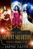 Sapient Salvation Series Books 2 - 4
