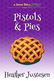 Pistols & Pies read online