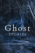 Ghost Stories: The best of The Daily Telegraph's ghost story competition by  Lorna Bradbury & Various Authors on Apple Books