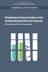 Strengthening The Disaster Resilience Of The Academic Biomedical Research Community