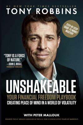 Unshakeable - Tony Robbins & Peter Mallouk book