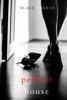Blake Pierce - The Perfect House (A Jessie Hunt Psychological Suspense Thriller—Book Three) artwork