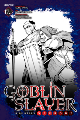 Goblin Slayer Side Story: Year One, Chapter 17.5 - Kumo Kagyu & Kento Sakaeda book