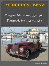 The Mercedes 300 and 300S Series