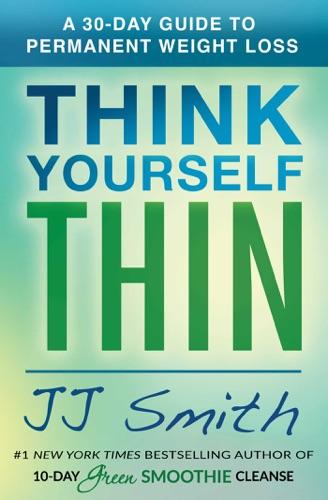 J.J. Smith - Think Yourself Thin