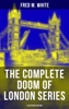 The Complete Doom of London Series (Illustrated Edition)